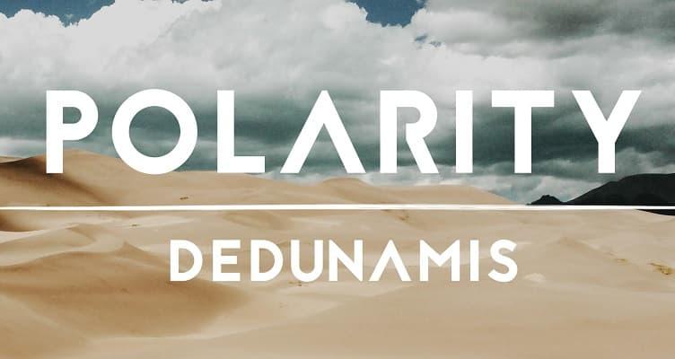 Premiere: deDunamis - Polarity