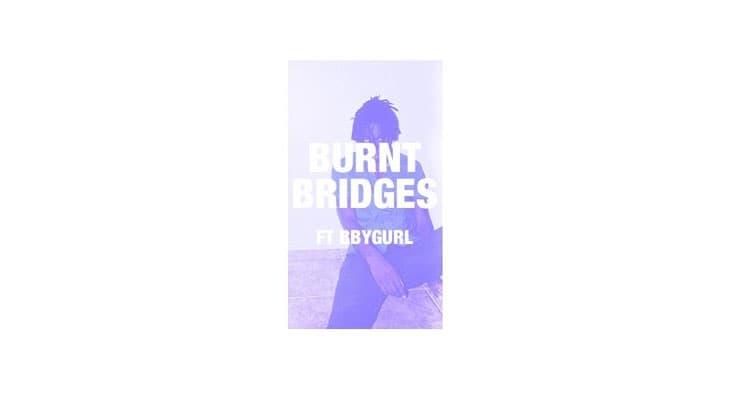 """INFT Remembers With """"Burnt Bridges"""" ft. BBYGURL"""