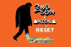 """2nd Son & Anzola Get You Twisted And """"Reset"""""""