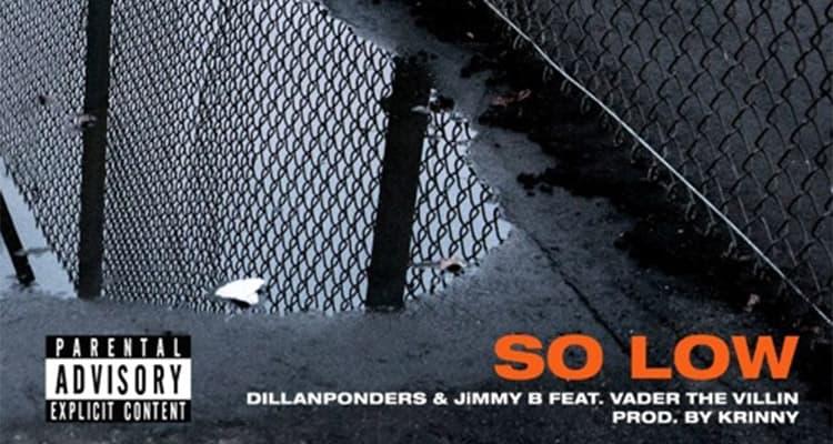 Krinny - So Low (Feat. DillanPonders, JiMMY B & Vader The Villin)