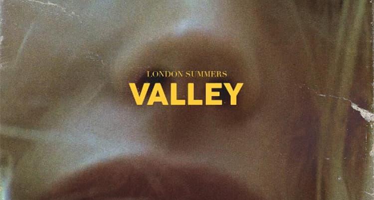 "London Summers Drops Seductive ""Valley"""